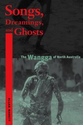 Songs, Dreamings, and Ghosts by Allan Marett