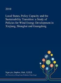 Local States, Policy Capacity and the Sustainability Transition by Ngar-Yin Daphne Mah image