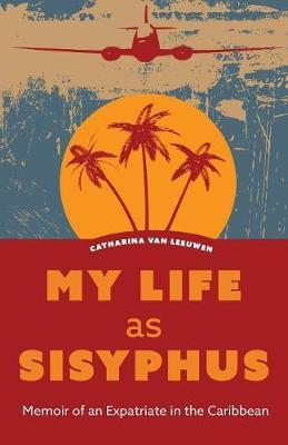 My Life as Sisyphus by Catharina Van Leeuwen image