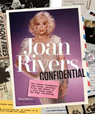 Joan Rivers Confidential by Melissa Rivers image