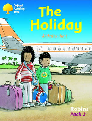 Oxford Reading Tree: Levels 6-10: Robins: Pack 2: the Holiday by Roderick Hunt image