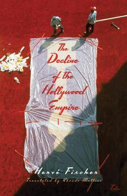 The Decline of the Hollywood Empire by FISCHER
