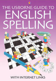 The Usborne Guide to English Spelling With Internet Links image