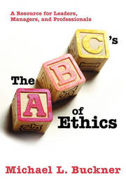 The ABCs of Ethics by Michael L Buckner image