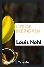 Life of Beethoven by Louis Nohl image