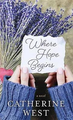 Where Hope Begins by Catherine West image