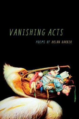 Vanishing Acts by Brian Barker