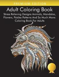 Adult Coloring Book by Coloring Books For Adults Relaxation