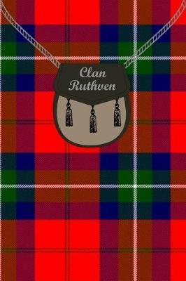 Clan Ruthven Tartan Journal/Notebook by Clan Ruthven