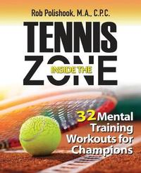 Tennis Inside the Zone by Rob Polishook