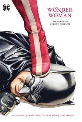 Wonder Woman: The Hiketeia Deluxe Edition by Greg Rucka