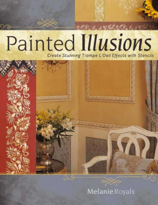 Painted Illusions: Create Stunning Trompe l'Oeil Effects with Stencils by Melanie Reynolds image