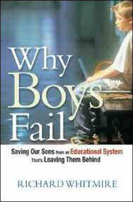 Why Boys Fail by Richard Whitmire image