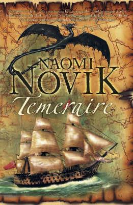 Temeraire (Temeraire #1) by Naomi Novik
