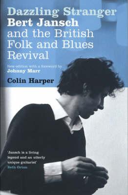 Dazzling Stranger by Colin Harper