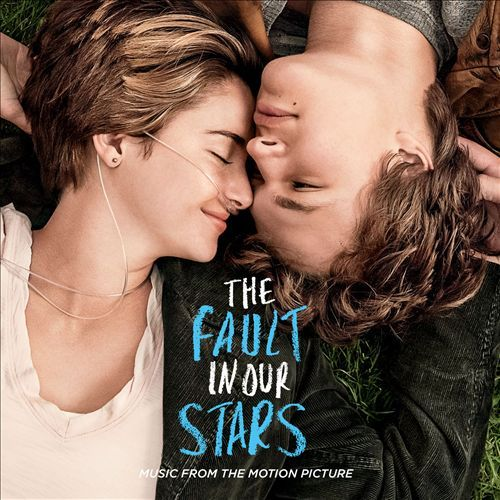 The Fault In Our Stars - Original Motion Picture Soundtrack by Various Artists