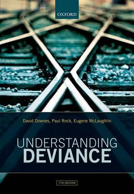 Understanding Deviance by David Downes