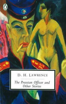 """""""The Prussian Officer and Other Stories by D.H. Lawrence"""