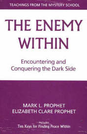 The Enemy within by Mark L Prophet