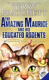 The Amazing Maurice and His Educated Rodents (Discworld 28) (US Ed.) by Terry Pratchett