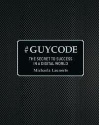 # Guy Code by Michaela Launerts