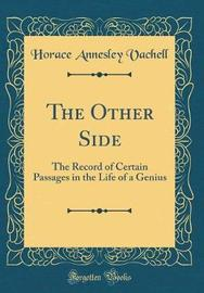 The Other Side by Horace Annesley Vachell image