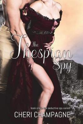 The Thespian Spy by Cheri Champagne image