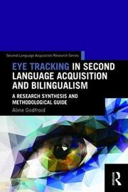 Recording Eye Movement in Second Language Research by Aline Godfroid