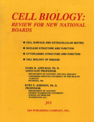 Cell Biology by Mark R. Adelman