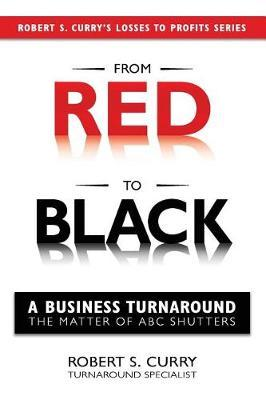 From Red to Black by Robert Curry