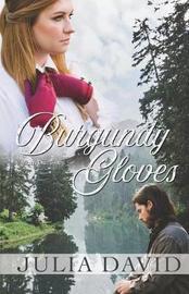 Burgundy Gloves by Julia a David