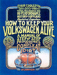 How to Keep Your Volkswagen Alive by John Muir image
