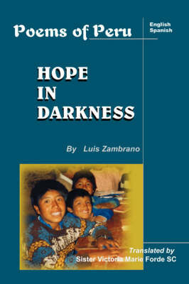 Hope in Darkness by Luis Zambrano