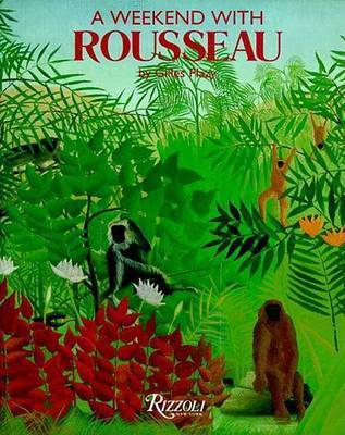 A Weekend with Rousseau by Gilles Plazy