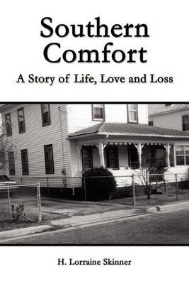 Southern Comfort by H. Lorraine Skinner