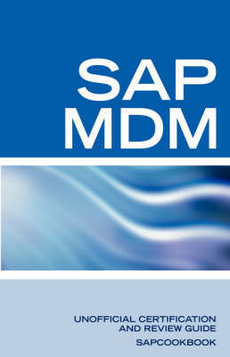 SAP Netweaver MDM: Master Data Management Certification: SAP MDM FAQ image