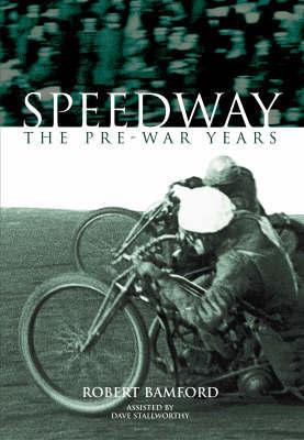 Pre-War Speedway by Robert Bamford