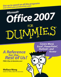 Office 2007 For Dummies by Wallace Wang