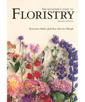 The Beginner's Guide to Floristry by Rosemary Batho image
