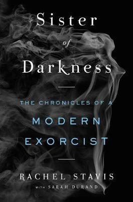 Sister of Darkness by Rachel H Stavis