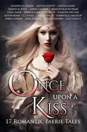 Once Upon a Kiss by Alethea Kontis image