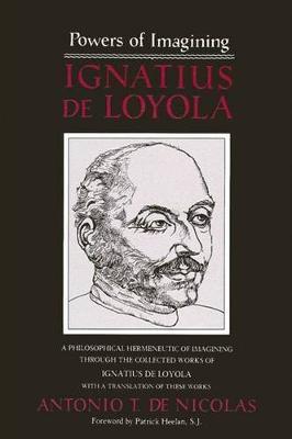 Powers of Imagining by Antonio T.De Nicolas