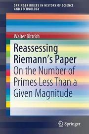 Reassessing Riemann's Paper by Walter Dittrich