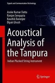 Acoustical Analysis of the Tanpura by Asoke Kumar Datta