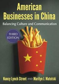 American Businesses in China by Nancy Lynch Street
