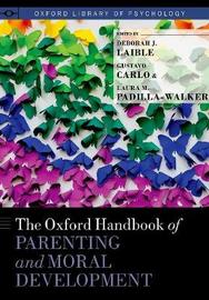 The Oxford Handbook of Parenting and Moral Development