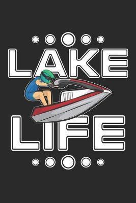 Lake Life by Beach Publishing