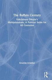 The Buffalo Century by Kesavan Veluthat