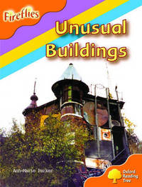 Oxford Reading Tree: Stage 6: Fireflies: Unusual Buildings by Anne-Marie Parker image