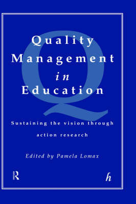 Quality Management in Education: Sustaining the Vision Through Action Research image